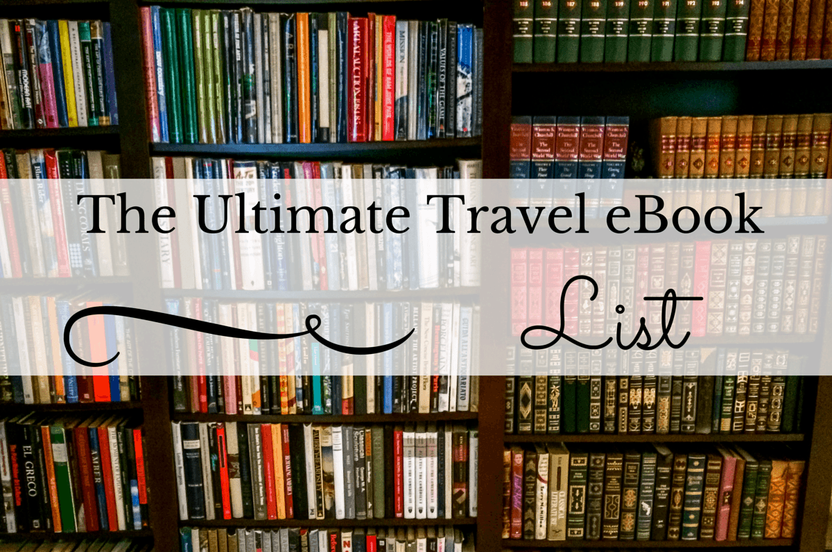 The ultimate list of travel ebooks travel addicts the ultimate list of travel ebooks fandeluxe Gallery