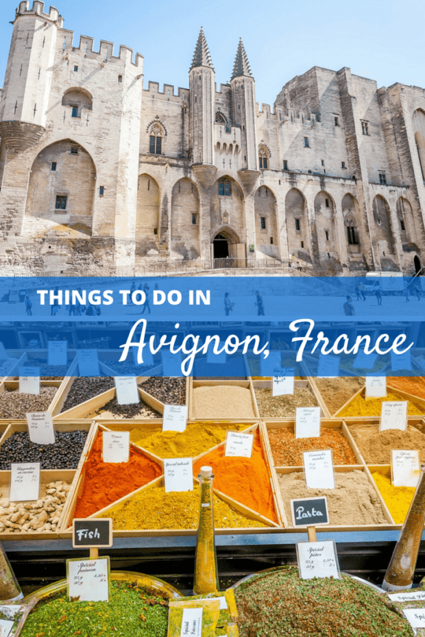 10 Ways to Experience the Appeal of Avignon