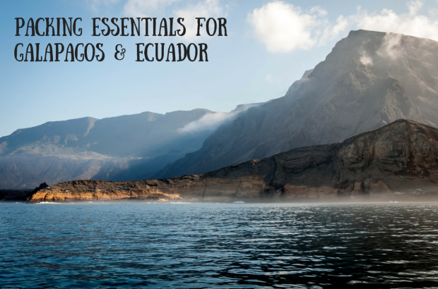 What to pack for Ecuador and the Galapagos