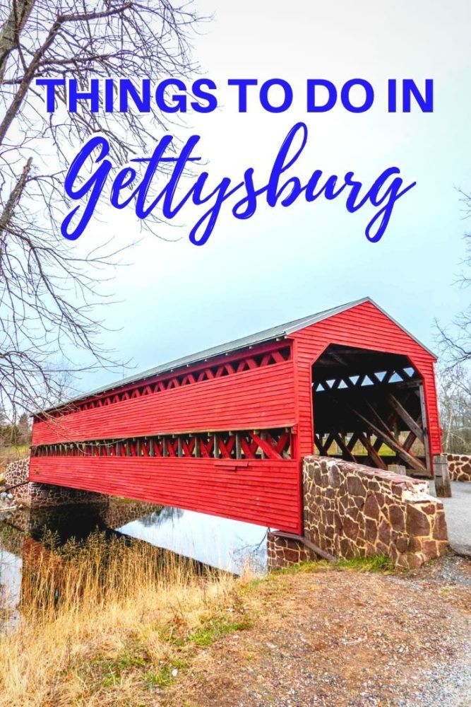 19 Things to Do on a Weekend in Gettysburg