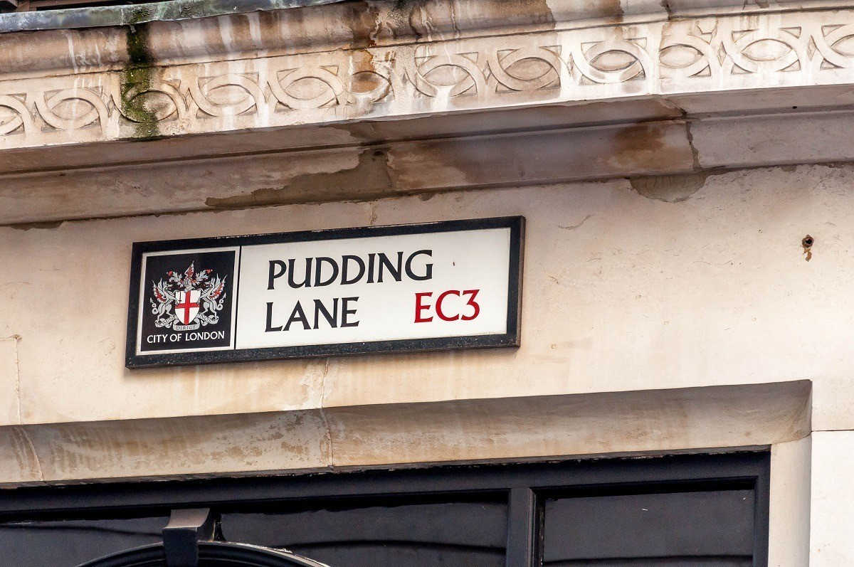 Pudding Lane in London, where the Great Fire of London started.