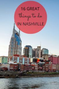 16 Best Things to Do in Nashville TN in 2019 - What to Do