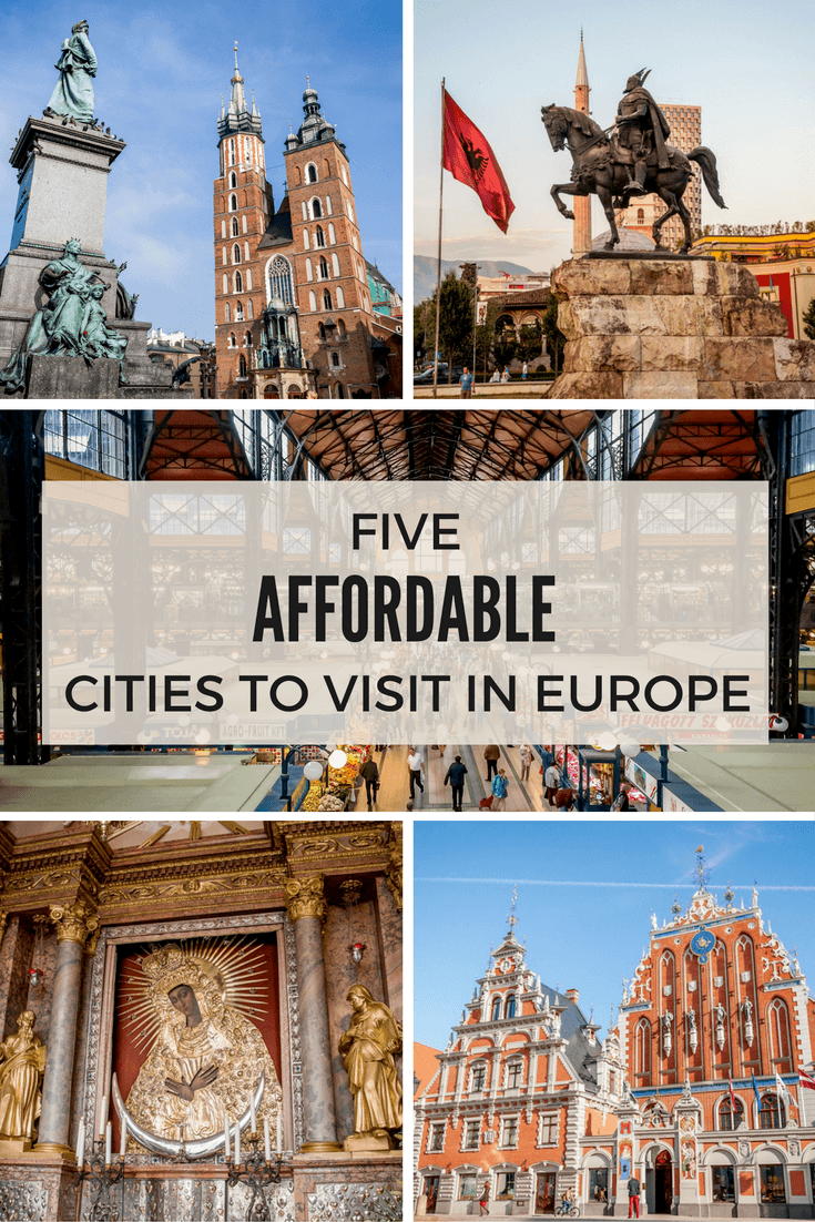 There are so many affordable cities to visit in Europe that have lots to offer. Budapest, Riga, Tirana, Vilnius, and Krakow are some of our favorite wallet-friendly options.
