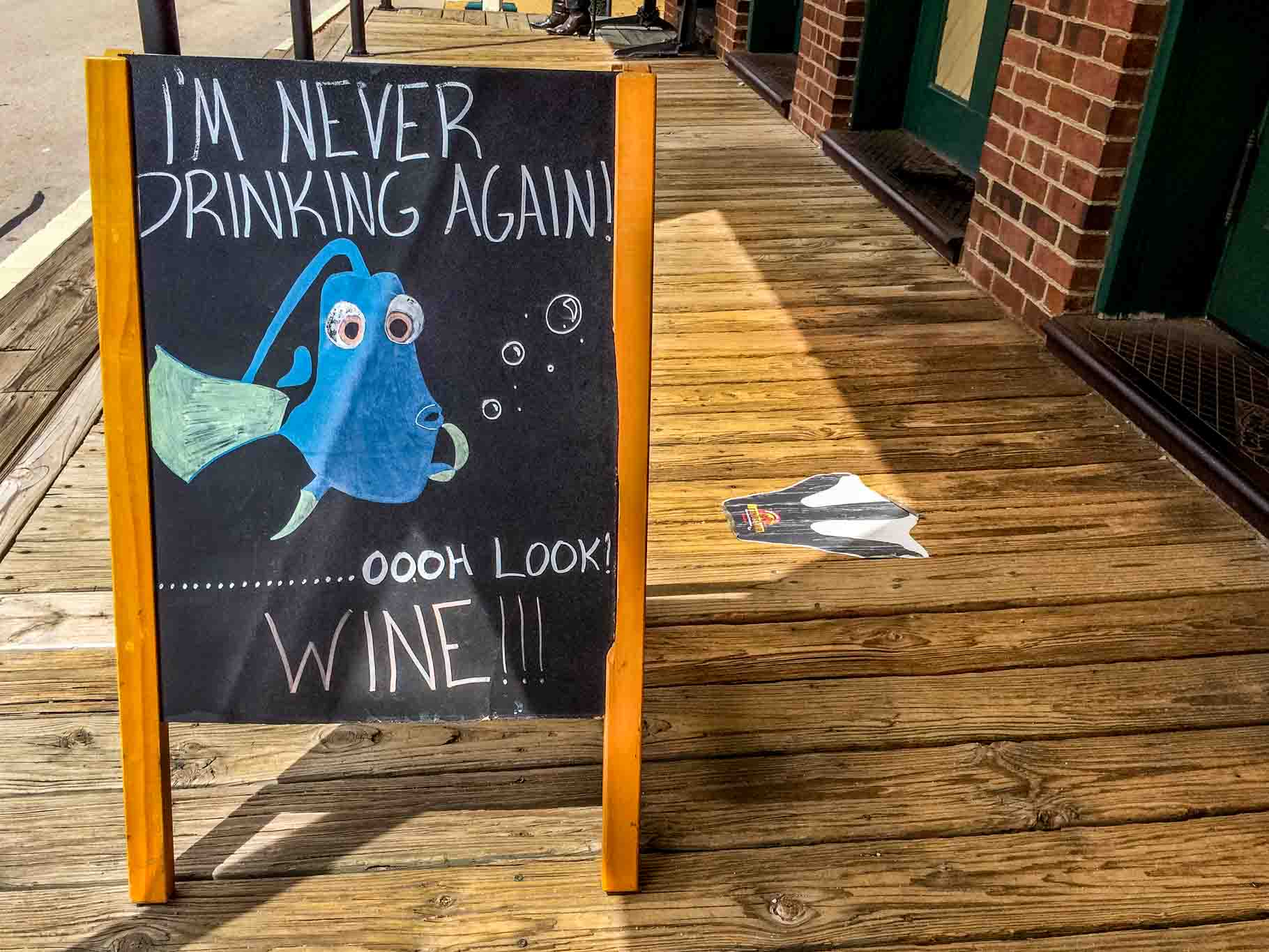 I'm Never Drinking Again sign in Grapevine, Texas