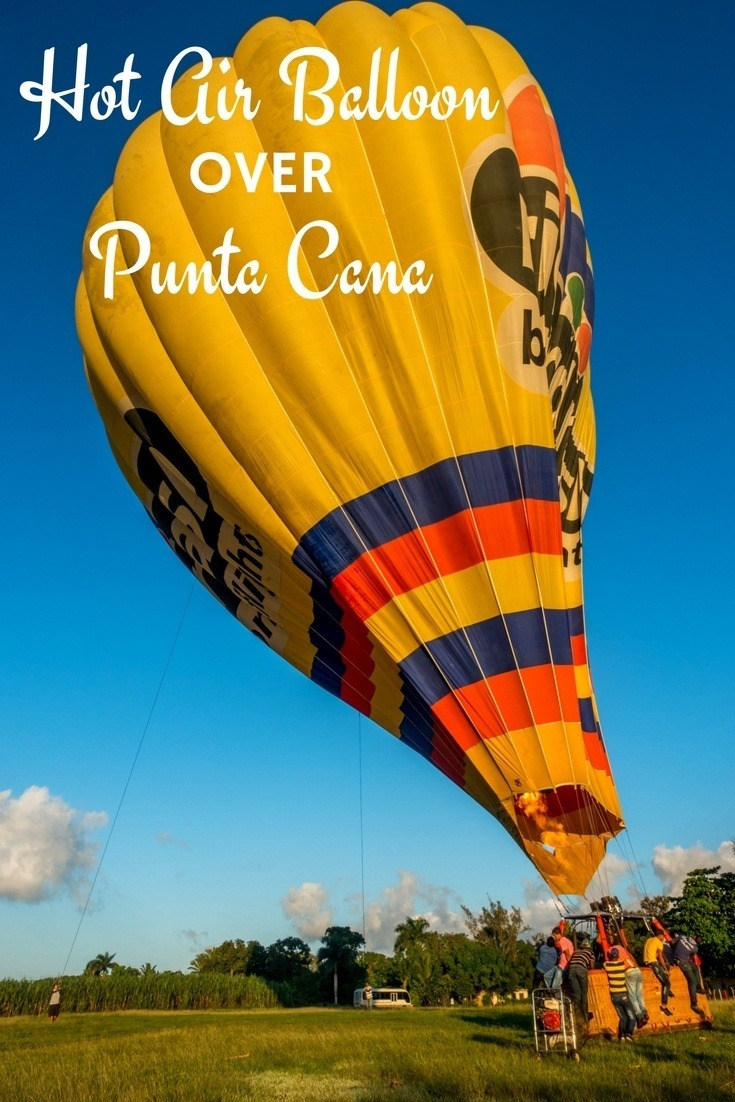 Taking a hot air balloon ride over Punta Cana, Dominican Republic, is a great way to see this beautiful country.