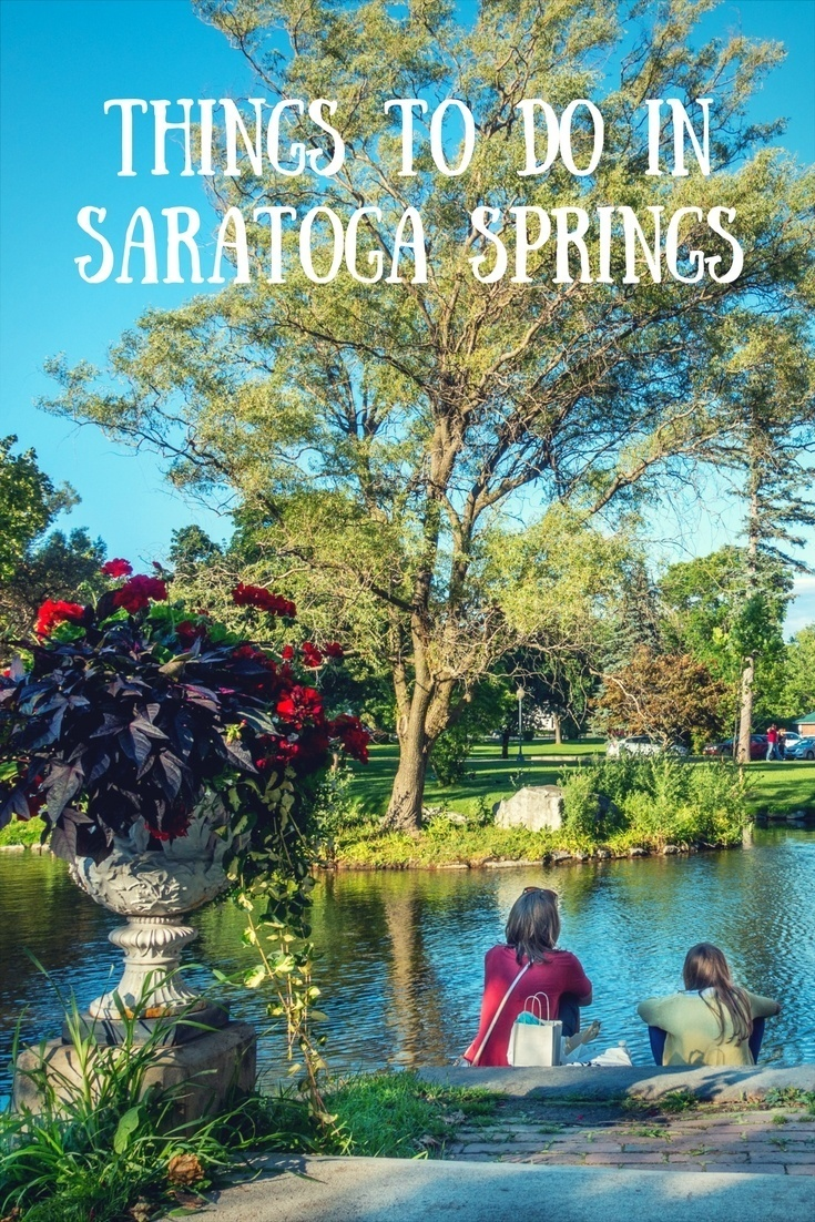 From beautiful parks to natural springs to great restaurants, there are so many things to see and do in Saratoga Springs, New York.