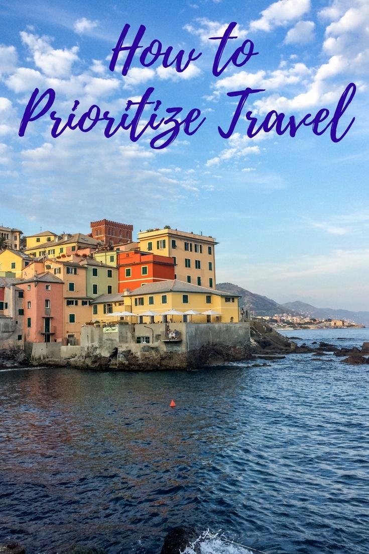 """""""How do you do it?"""" It's the most common question we get. What people are asking is, """"how do you travel so much?"""" The answer is both simple and complex. Here's how we prioritize travel."""
