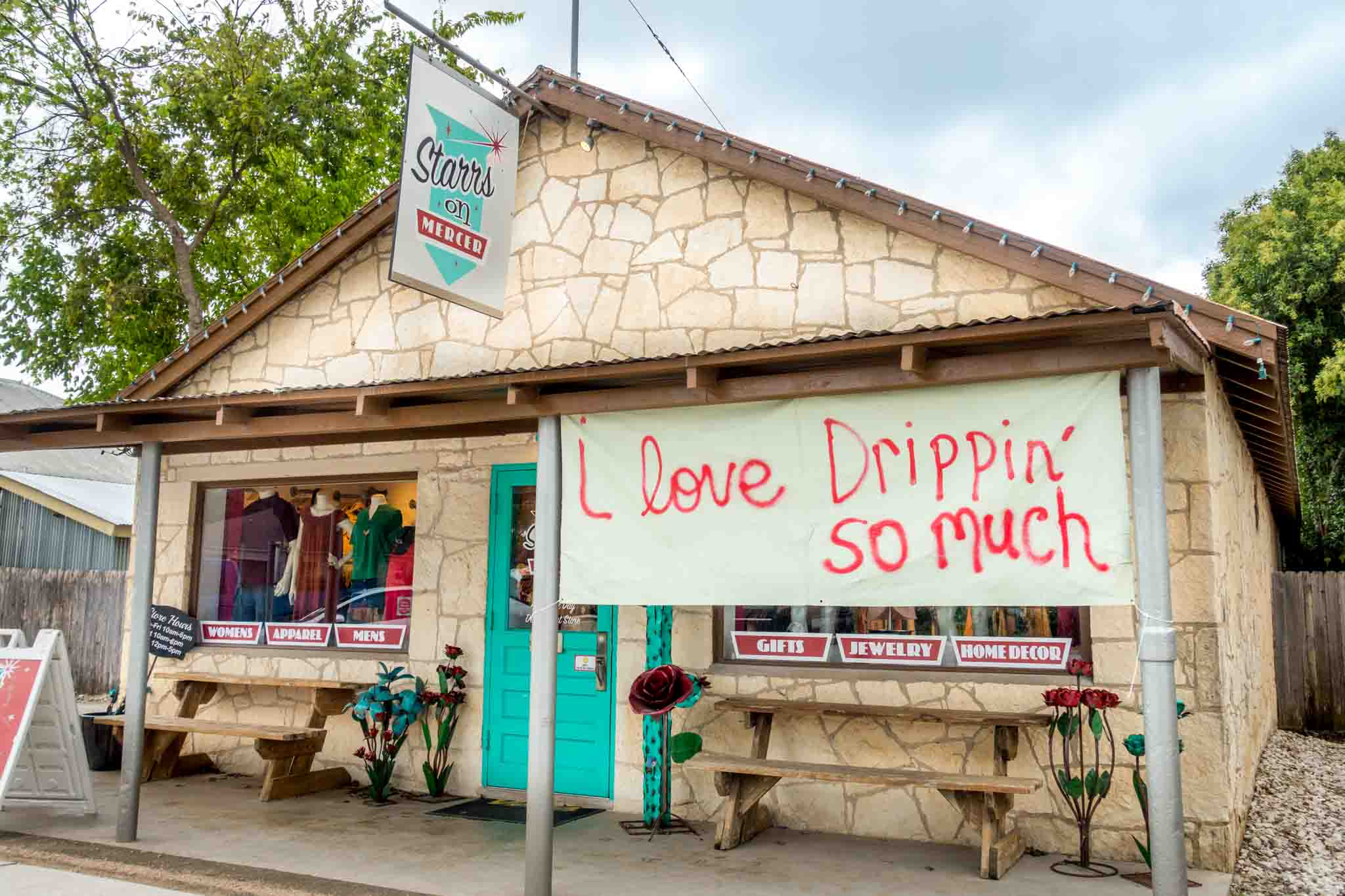 "Store in Dripping Springs TX with a sign saying ""I Love Drippin' So Much"""