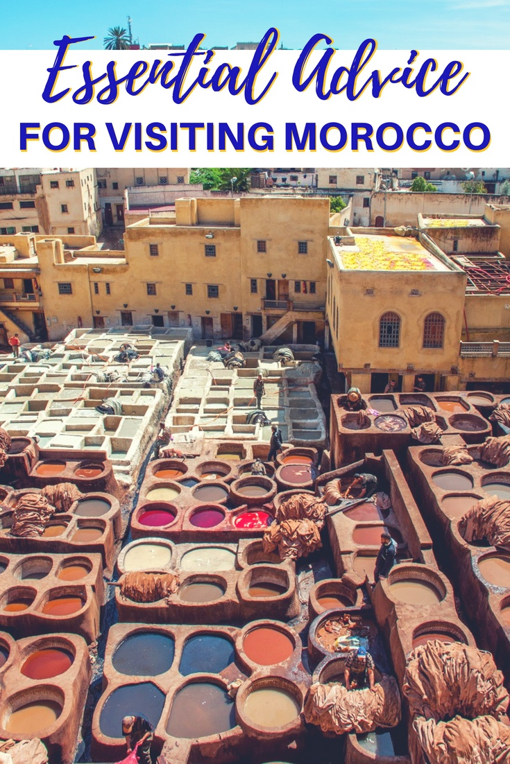 Morocco travel is full of beautiful sights and things to do, but it's not without challenges. Here are 30 tips to have a great time when you visit Morocco cities, including Marrakech, Chefchaouen, Fez, and more.