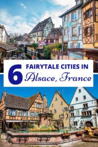 From Strasbourg to Colmar and lot of small villages on the wine road in between, here's a look at six lovely cities in Alsace, France