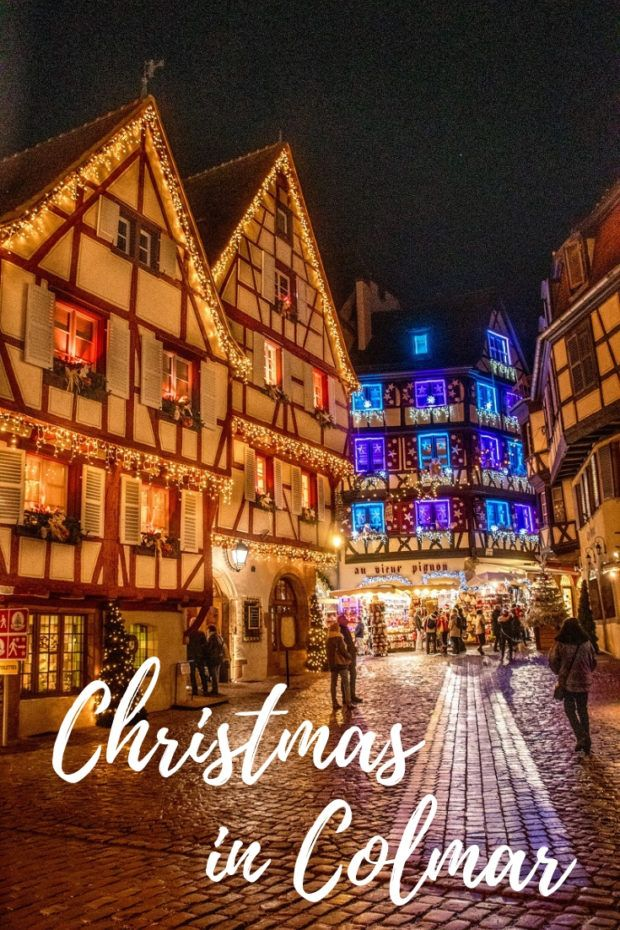 A Visit to the Winter Wonderland of Colmar at Christmas