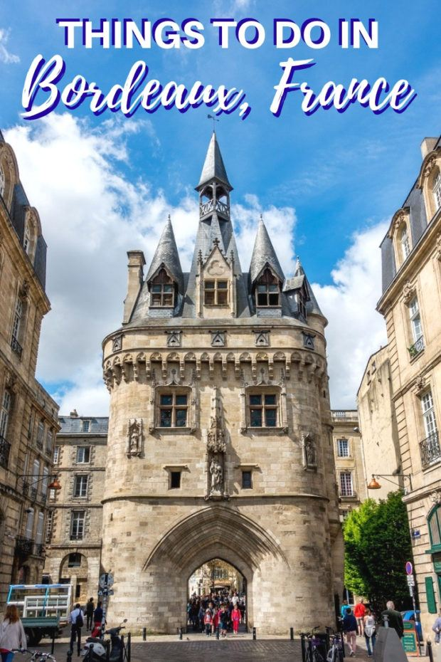 Things to do in Bordeaux: A First Timer's Guide