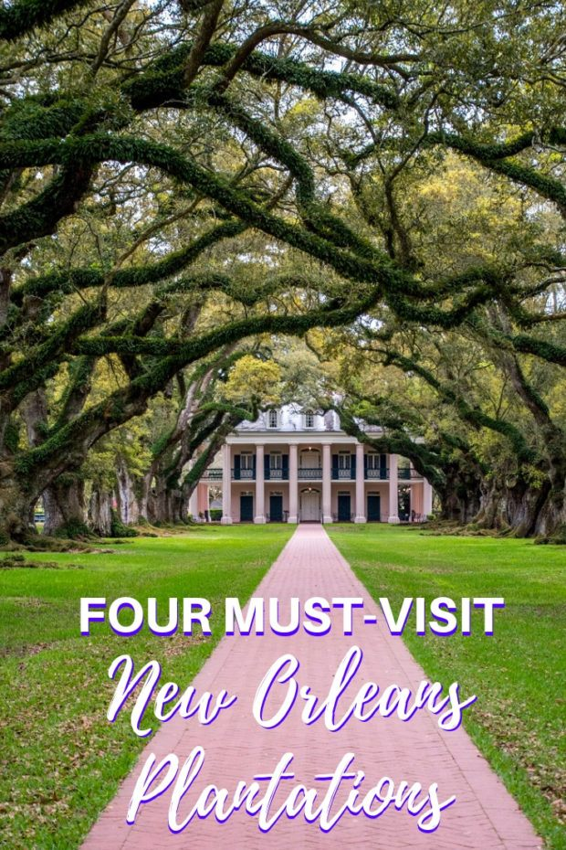 The Big House and Beyond: A Visit to Four Plantations Near New Orleans