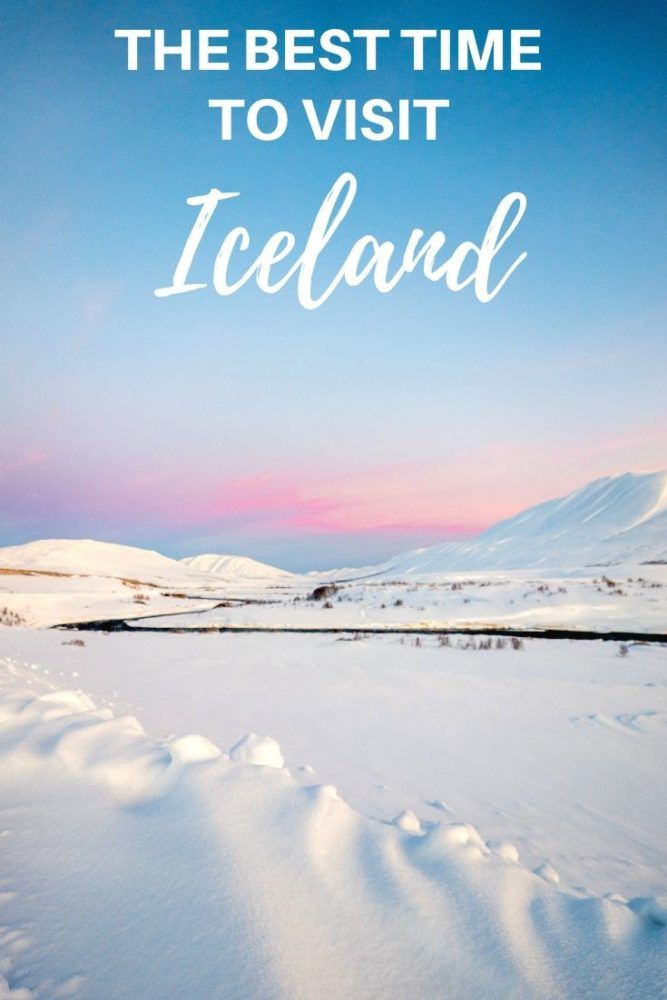 The Absolute Best Time to Visit Iceland