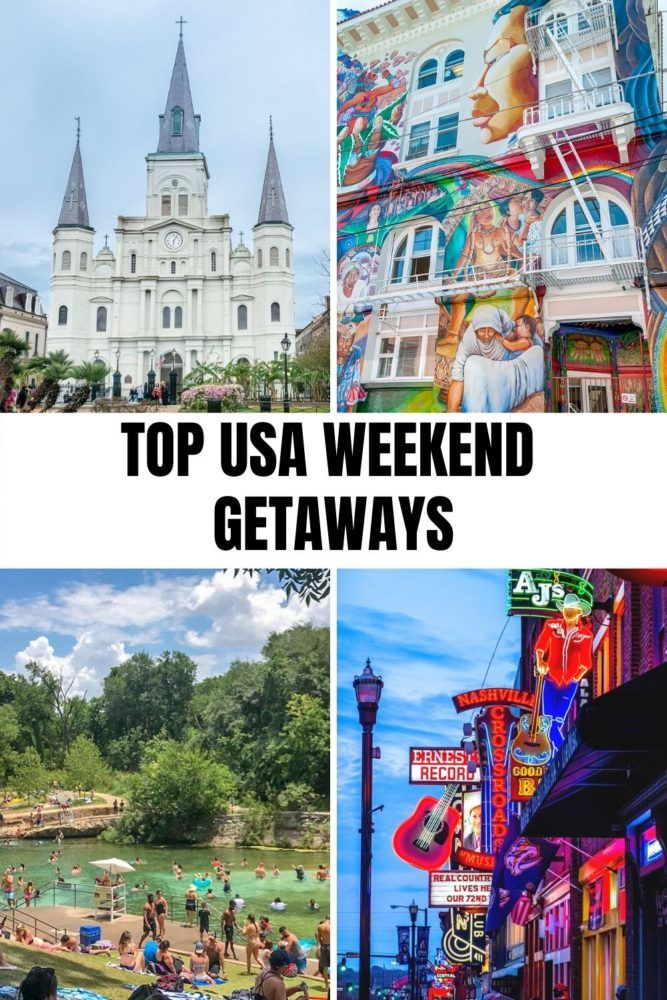10 Best Weekend Trips in the US