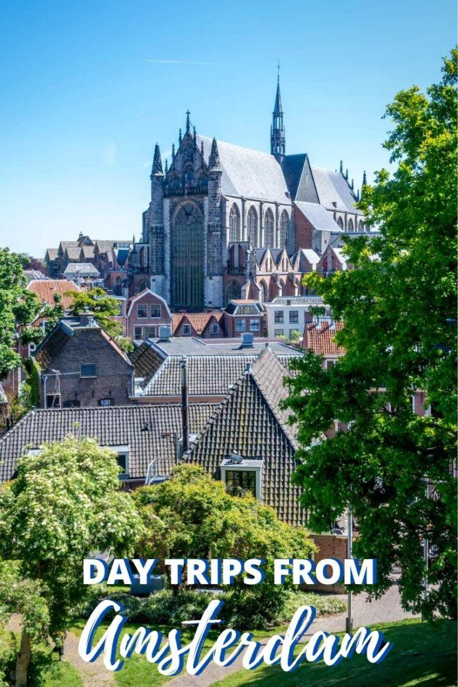 Exploring the Netherlands: 13 Day Trips From Amsterdam